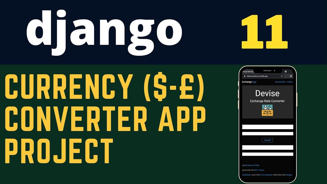 Build Exchange Rate Converter Application with Django [ Python ] and JavaScript