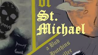 The Order of St. Michael: A Bud Hutchins Thriller Book Trailer