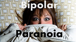 11. How to Cope with Bipolar Paranoia