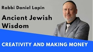 Rabbi Daniel Lapin: Creativity and Making Money