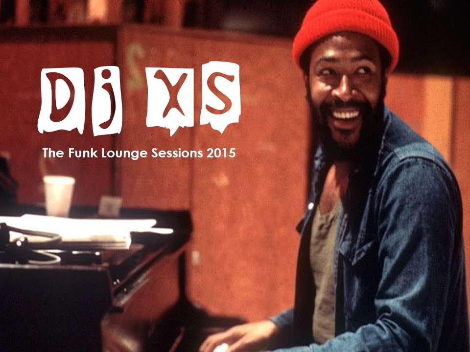 Lounge Beats - Dj XS presents the Funk Lounge #2