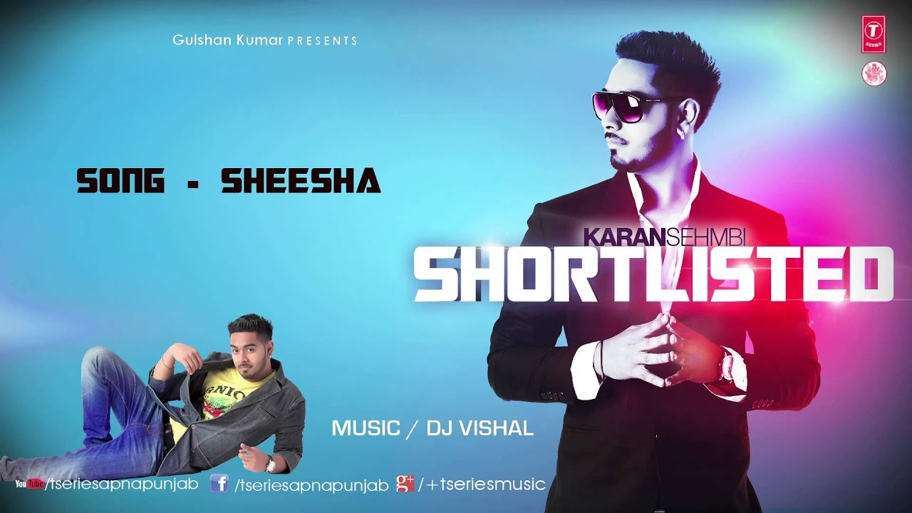 karan sehmbi sheesha mp3