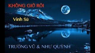 KHONG GIO ROI KARAOKE - TRUONG VU & NHU QUYNH