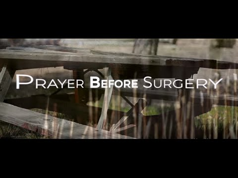 Prayer Before Surgery HD