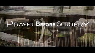Image of Prayer Before Surgery HD video