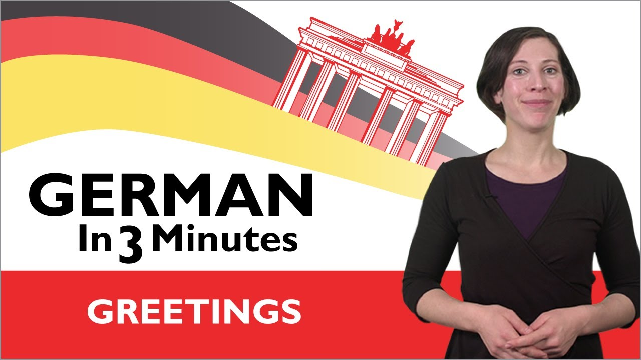 Learn german german in three minutes greetings in german youtube learn german german in three minutes greetings in german kristyandbryce Gallery