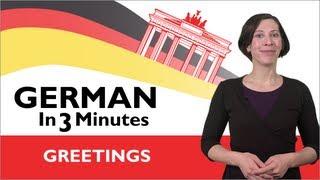 Learn German - German in Three Minutes  - Greetings in German