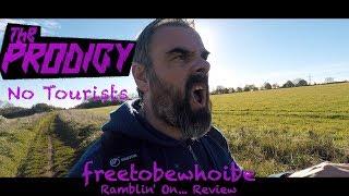 The Prodigy - No Tourists (Album Review/Reaction)