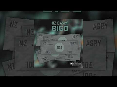 NZ & ASRY - Bigo (Audio)