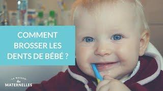Comment brosser les dents de bébé ?