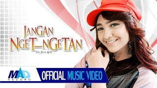 JANGAN NGET NGETAN - JIHAN  AUDY - (Official Musik Video)