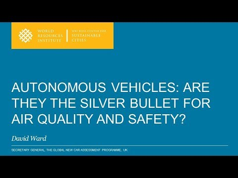 Autonomous Vehicles: Are They the Silver Bullet for Air Quality and Safety? - David Ward