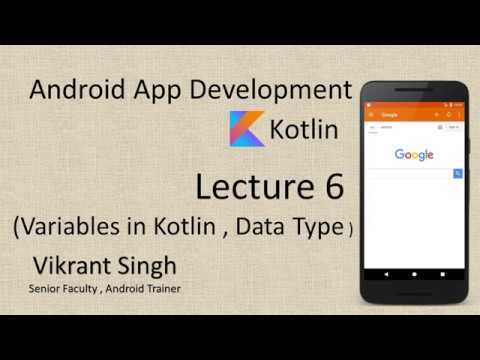 Kotlin in Hindi (Lecture 6), Variables - Full tutorial on Android App Development thumbnail