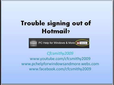 trouble signing out of hotmail