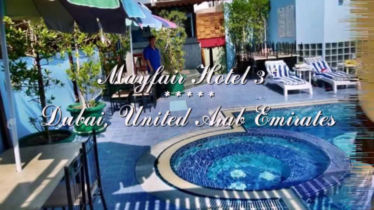 Mayfair hotel 3 дубай оаэ mougins school