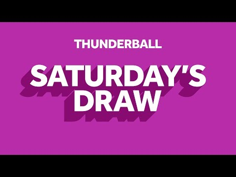 The National Lottery 'Thunderball' Draw Results From Saturday 7th March 2020