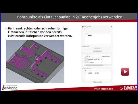 SolidCAM 2017 - Neue Funktionen – Teil 1