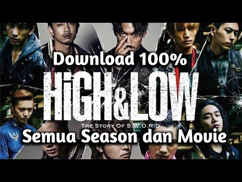 Cara Download Film High And Low Semua Season Dan Movie