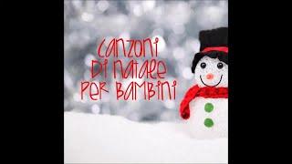 Le più belle canzoni di Natale per bambini (Children Christmas music)