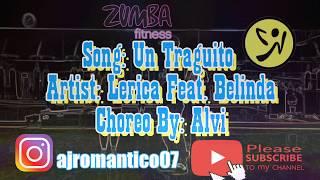 Zumba  Un Traguito  Lerica Feat. Belinda  Choreo By Alvi