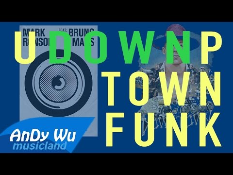 Downtown / Uptown Funk - Macklemore & Ryan Lewis, Mark Ronso