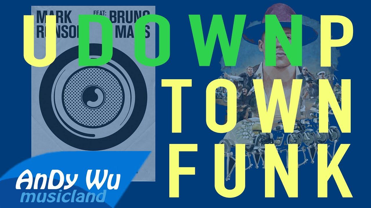 Downtown Uptown Funk Macklemore Ryan Lewis Mark Ronson Bruno Mars