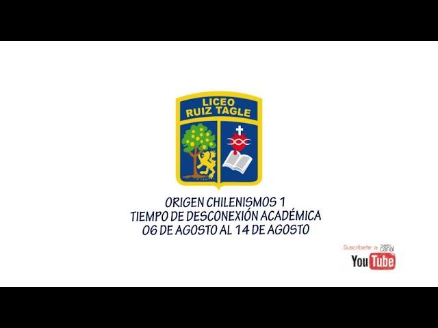ORIGEN CHILENISMOS 1