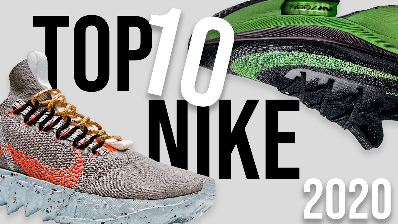 TOP 10 NIKE Shoes For 2020