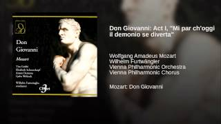 "Don Giovanni: Act I, ""Mi par ch"