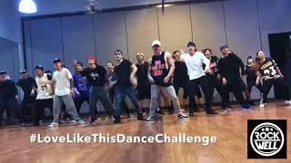 #LoveLikeThisDanceChallenge