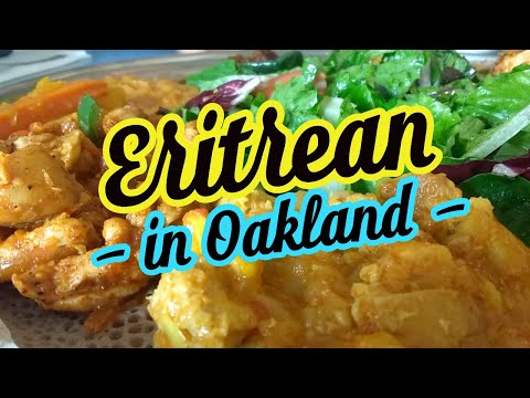 What is Eritrean Food? | Oakland, CA