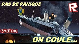 ROBLOX FR On Coule with titanic!!!
