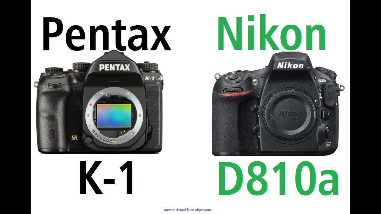 Pentax K-1 vs Nikon D810a - Nikon are you serious? - YouTube