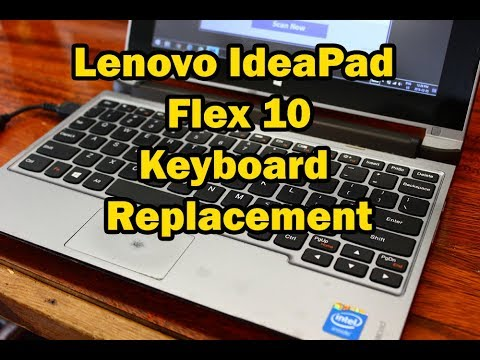 Lenovo IdeaPad Flex 10 Keyboard Replacement & Disassembly