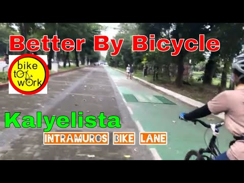 BETTER BY BICYCLE, BIKE LANE, MANILA YATCH CLUB, INTRAMUROS , LUNETA, KALYELISTA,