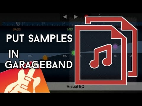 (IOS) HOW TO PUT SAMPLES ON GARAGEBAND (AND HOW TO PROPERLY USE THEM)