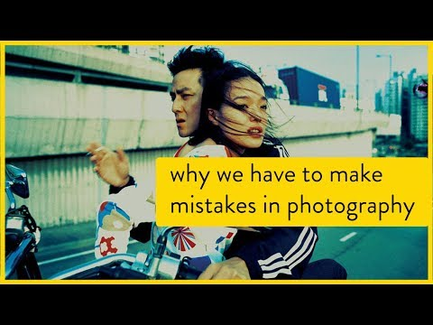 Why We Have To Make Mistakes In Photography