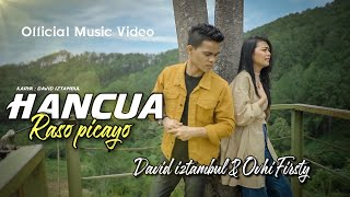 LAGU MINANG TERBARU 2021 HANCUA RASO PICAYO - David Iztambul & Ovhi Firsty ( Official music video )