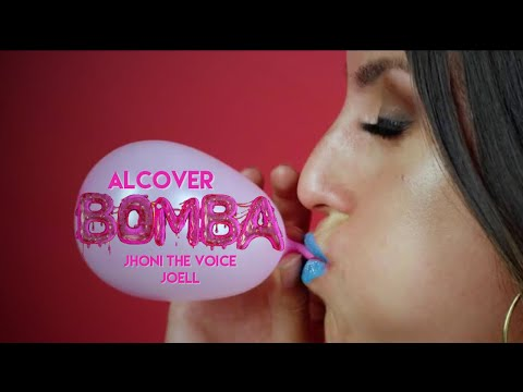 BOMBA - Alcover x Jhoni The Voice x Joell | Video Oficial