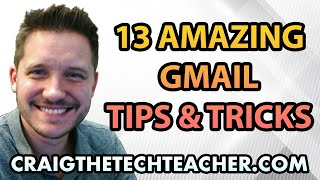 13 Amazing Gmail Tips And Tricks