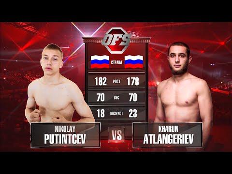OFS-8 Nikolay Putintcev vs Kharun Atlangeriev