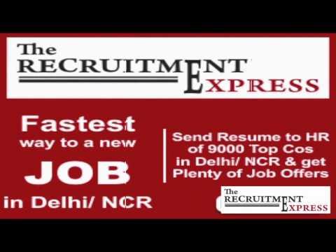 Ab Choice ka Job Easily Milega- Find Jobs in Delhi/ NCR - The Recruitment Express (Hindi Version)