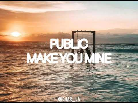 public_make-you-mine-lirik