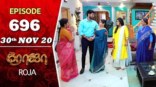 ROJA Serial | Episode 696 | 30th Nov 2020 | Priyanka | SibbuSuryan | SunTV Serial |Saregama TVShows