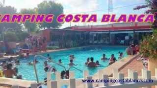 """Camping Costa Blanca """"Un Paraiso en el Mediterraneo"""""""