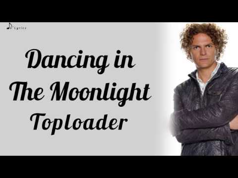 Dancing In The Moonlight Toploader Lyrics Youtube I own no copyright to this video. dancing in the moonlight toploader lyrics