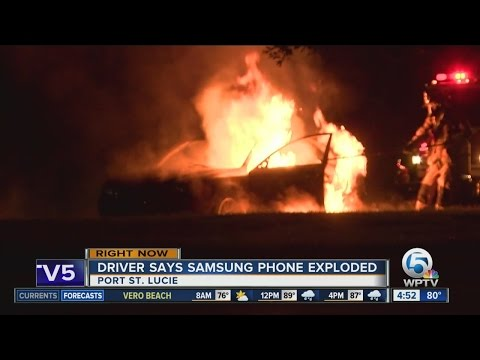 Port St. Lucie driver says Samsung phone caused car fire