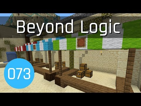 Beyond Logic #73: Courtyard Market | Minecraft 1.13