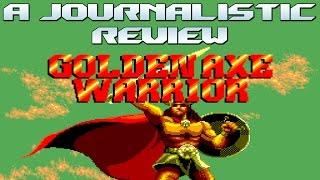 A Journalistic Review: Golden Axe Warrior