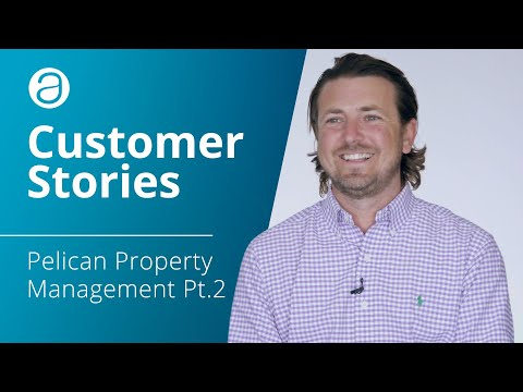 AppFolio Customer Stories – Pelican Property Management Pt. 2